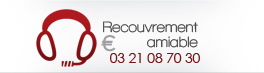 Recouvrement amiable : 03 21 61 58 45
